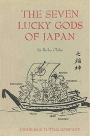 The Seven Lucky Gods of Japan ebook by Reiko Chiba