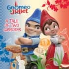 A Tale of Two Gardens ebook by Disney Book Group