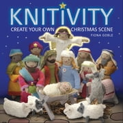 Knitivity - Create Your Own Christmas Scene ebook by Fiona Goble