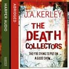 The Death Collectors (Carson Ryder, Book 2) audiobook by J. A. Kerley, Kati Nicholl