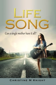 Life Song ebook by Christine M. Knight