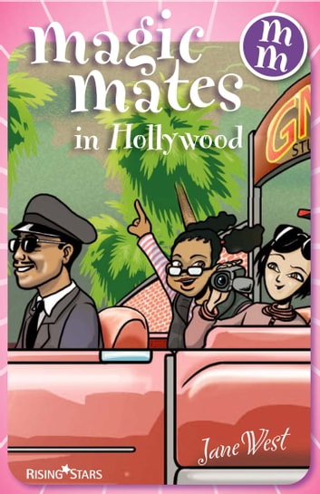 Magic Mates in Hollywood ebook by Jane West