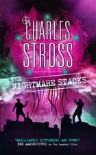 The Nightmare Stacks - A Laundry Files novel ebook by Charles Stross