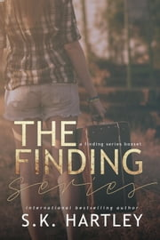 The Finding Series Boxset ebook by S.K. Hartley