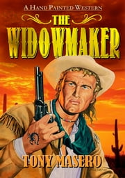 The Widowmaker ebook by Tony Masero