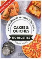 Cakes et quiches ebook by Héloïse MARTEL