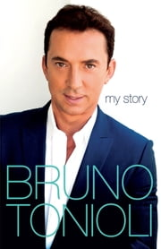 Bruno My Story ebook by Bruno Tonioli