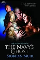 The Navy's Ghost ebook by Siobhan Muir