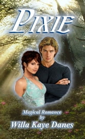 Pixie ebook by Willa Kaye Danes