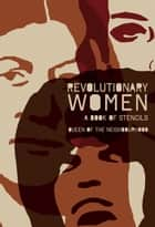 Revolutionary Women ebook by Pm Press E Books