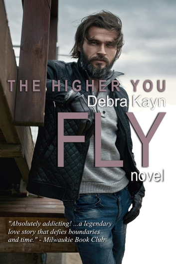 The Higher You Fly ebook by Debra Kayn