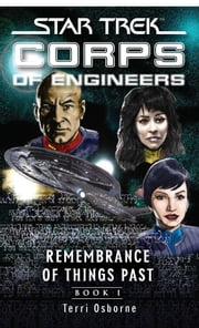 Star Trek: Remembrance of Things Past - Book One ebook by Terri Osborne