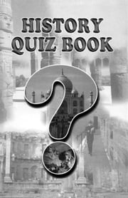History Quiz Book ebook by Sachin Singhal