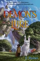 Demon's Lure - The Demon's Series, #1 ebook by L. Rowyn