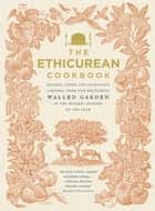 The Ethicurean Cookbook ebook by The Ethicurean