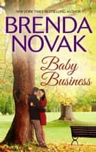 Baby Business ebook by Brenda Novak