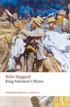 King Solomon's Mines ebook by H. Rider Haggard,Roger Luckhurst
