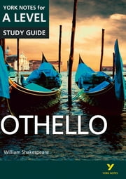 Othello: York Notes for A-level ebook by Rebecca Warren