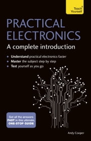 Practical Electronics: A Complete Introduction - Teach Yourself ebook by Andy Cooper,Malcolm Plant