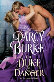 The Duke of Danger ebook by Darcy Burke