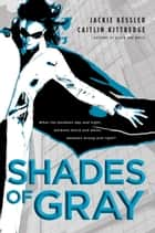 Shades of Gray ebook by Jackie Kessler, Caitlin Kittredge