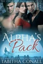 The Alpha's Pack ebook by Tabitha Conall
