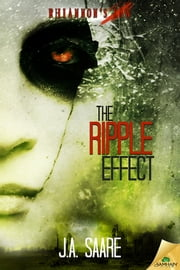 The Ripple Effect ebook by J.A. Saare