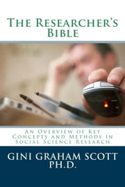 Researchers Bible ebook by Gini Graham Scott