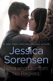 Nova and Quinton: No Regrets ebook by Jessica Sorensen