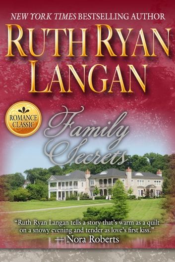 Family Secrets ebook by Ruth Ryan Langan