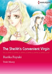 The Sheikh's Convenient Virgin (Harlequin Comics) - Harlequin Comics ebook by Trish Morey