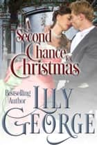 A Second Chance For Christmas ebook by