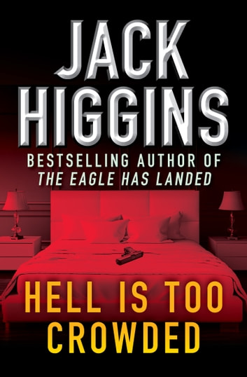 Hell is too crowded ebook by jack higgins 9781936317684 hell is too crowded ebook by jack higgins fandeluxe Document