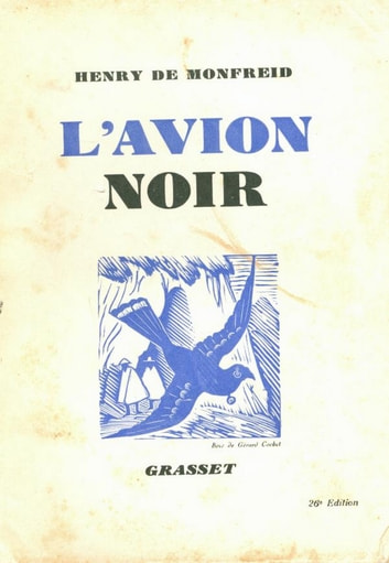 L'avion noir ebook by Henry de Monfreid