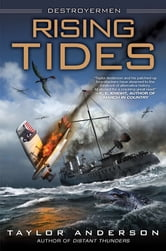 Rising Tides - Destroyermen ebook by Taylor Anderson