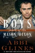 Boys South of the Mason Dixon ebook by Abbi Glines