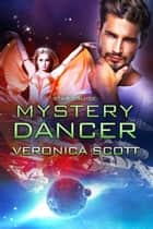 Star Cruise: Mystery Dancer ebook by