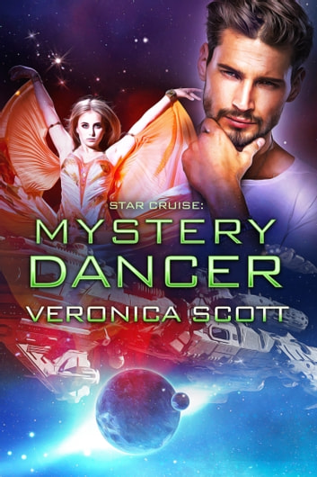 Star Cruise: Mystery Dancer ebook by Veronica Scott