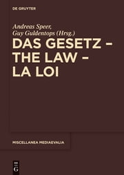 Das Gesetz – The Law – La Loi ebook by Andreas Speer,Guy Guldentops