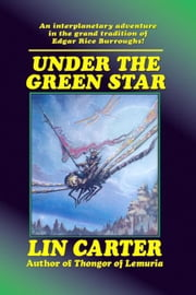 Under the Green Star ebook by Carter, Lin