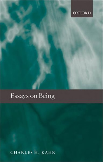 Essays on Being ebook by Charles H. Kahn