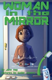 Woman in the Mirror ebook by John Rap, Dodot Asmorot