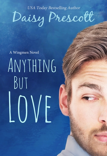 Anything but Love ebook by Daisy Prescott