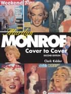 Marilyn Monroe: Cover to Cover - Cover to Cover ebook by Kidder