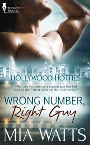 Wrong Number, Right Guy ebook by Mia Watts