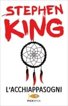 L'acchiappasogni eBook by Stephen King, Maria Teresa Marenco