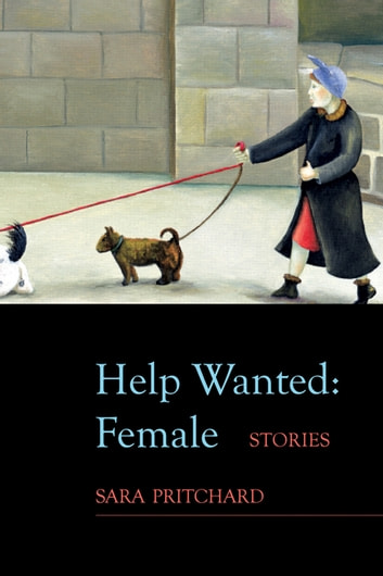 Help Wanted: Female ebook by Sara Pritchard