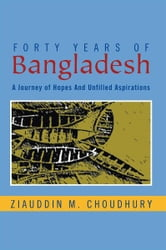 Forty Years Of Bangladesh ebook by Ziauddin M. Choudhury