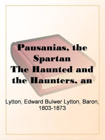 Haunted And The Haunters ebook by Edward Bulwer Lytton