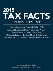 2015 Tax Facts on Investments ebook by Robert Bloink, William H. Byrnes